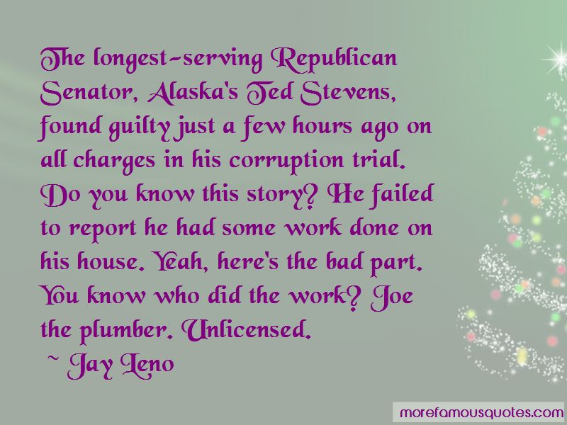 Senator Ted Stevens Quotes