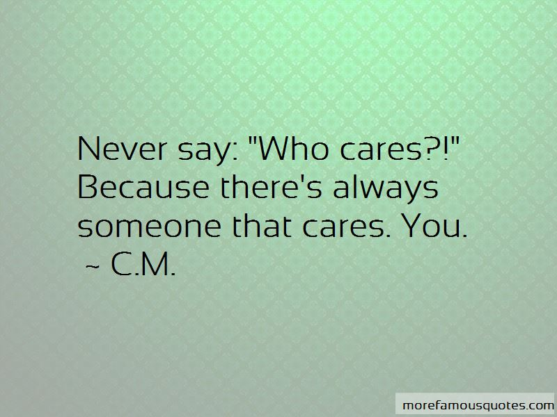 Someone That Cares Quotes