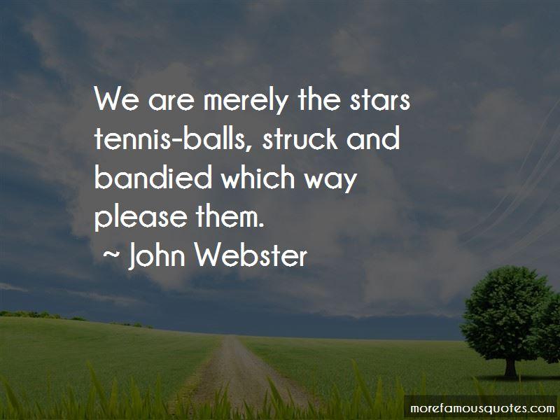 The Stars Tennis Balls Quotes