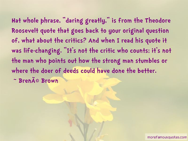 Theodore Roosevelt Daring Greatly Quotes