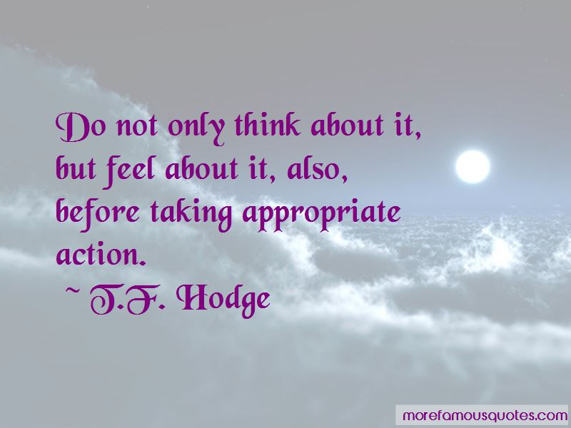 Think Before Taking Action Quotes