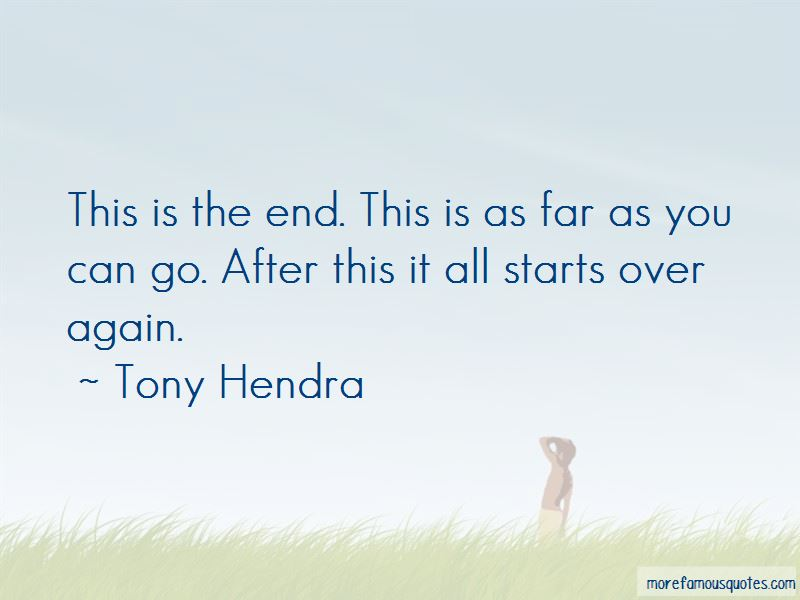 This Is The End Quotes Pictures 3