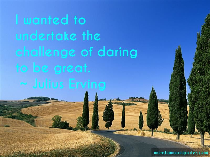 To Be Great Quotes