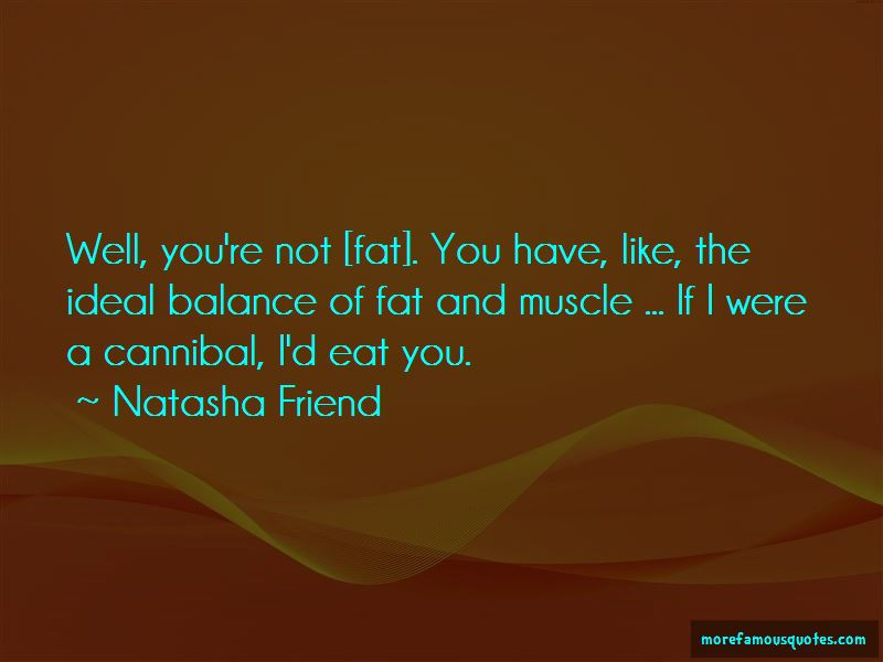 You Are Not Fat Quotes Pictures 3