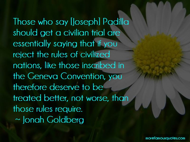 You Deserve To Be Treated Better Quotes