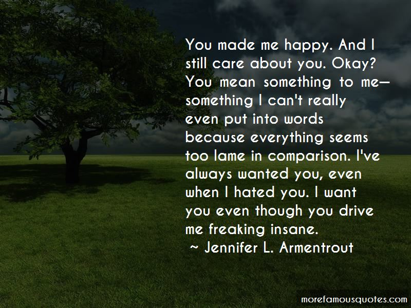 You Made Me Happy Quotes