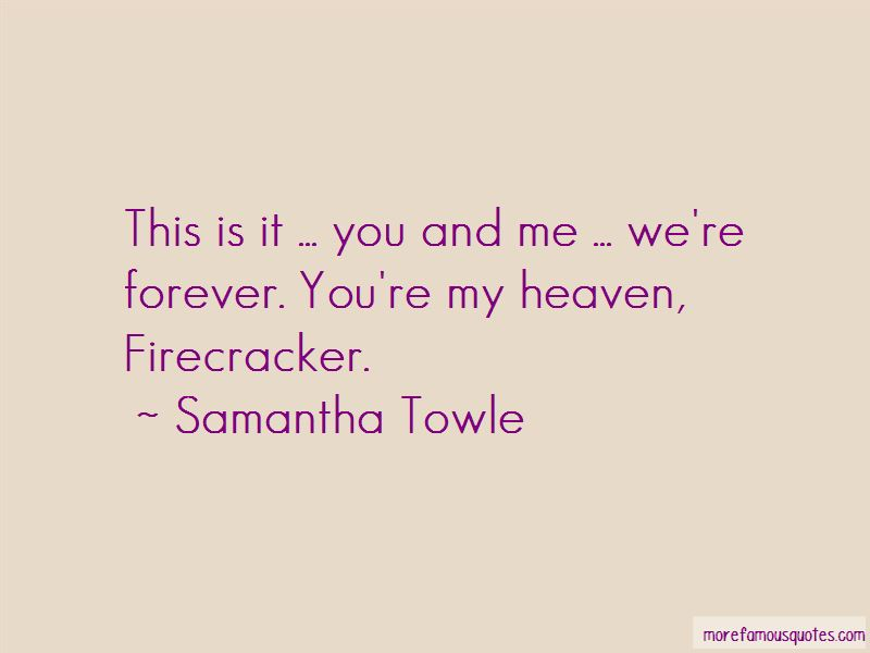 You're My Heaven Quotes Pictures 3
