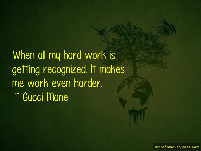 All My Hard Work Quotes Pictures 4