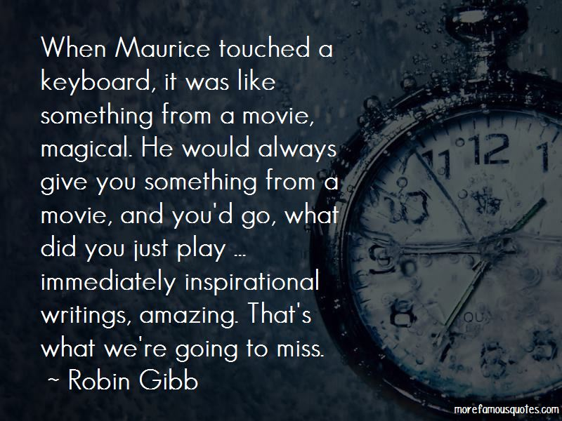Amazing Maurice Quotes Pictures 2