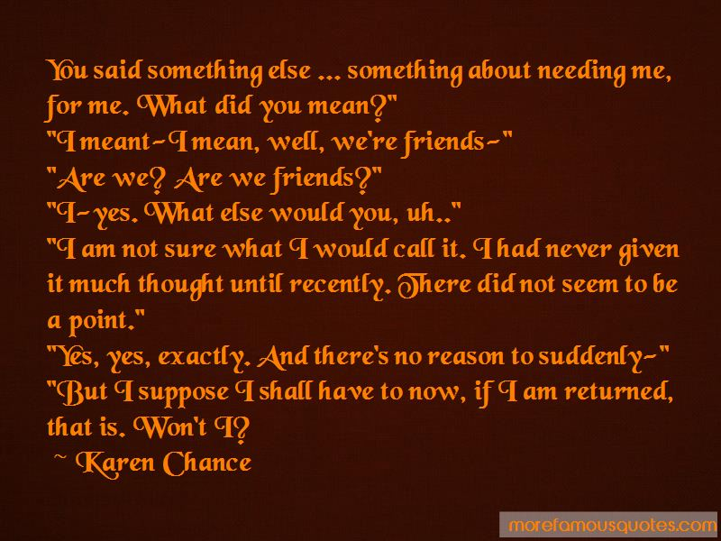 Are We Friends Quotes