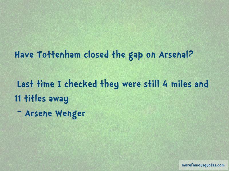 Arsenal Tottenham Quotes Pictures 2