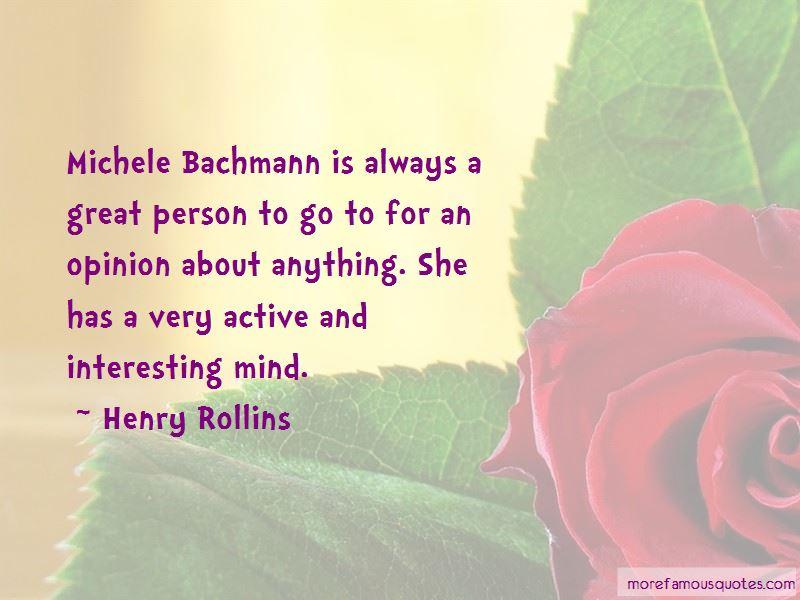 Bachmann Quotes