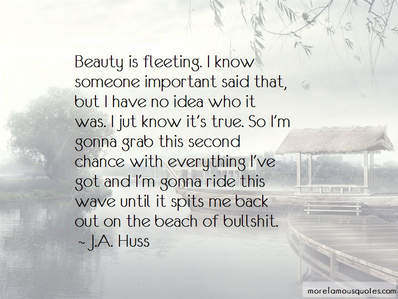 Beauty Is Fleeting Quotes Pictures 2