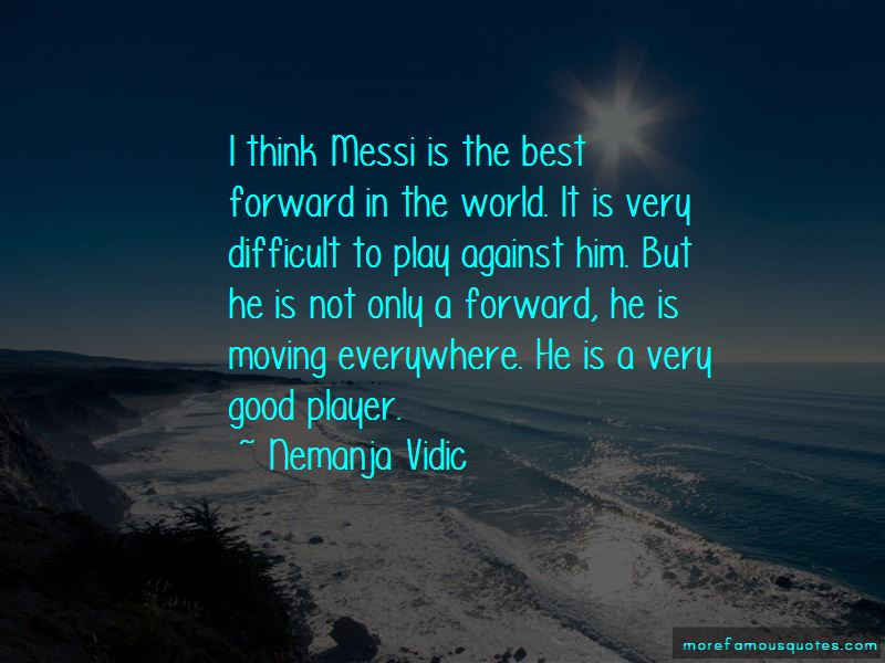 Best Forward Quotes Pictures 3