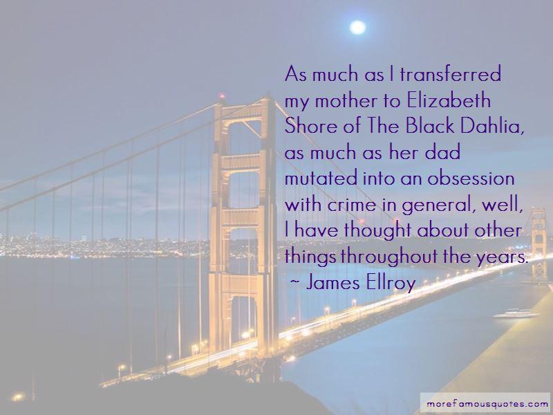 Black Dahlia Quotes