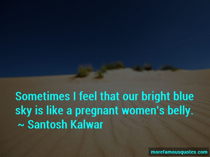 Bright Blue Sky Quotes