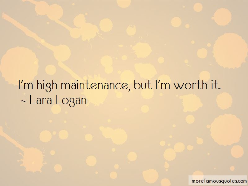 But I'm Worth It Quotes