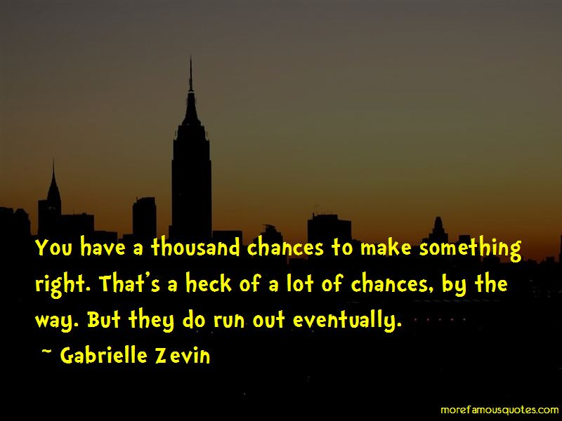 Chances Run Out Quotes Pictures 4