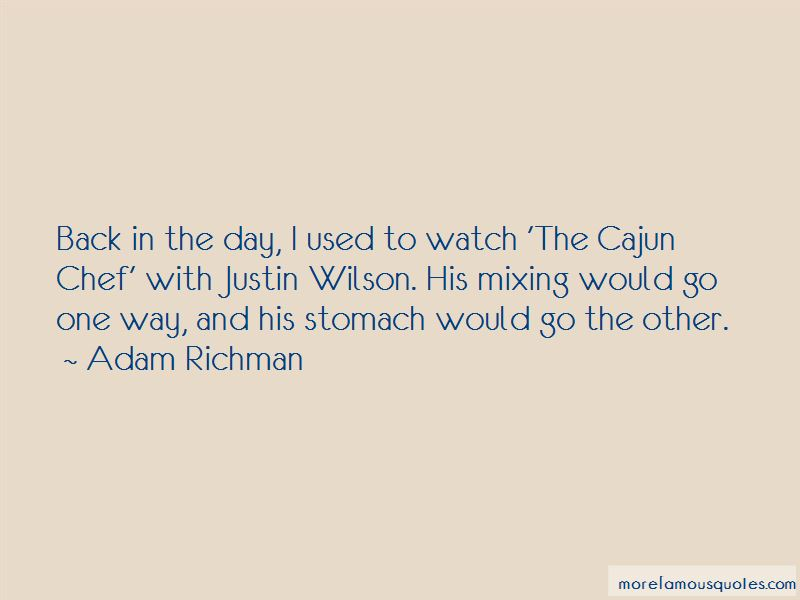 Chef Justin Wilson Quotes