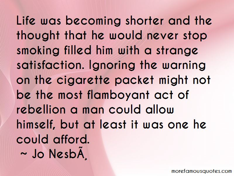 Cigarette Smoking Man Quotes Pictures 2