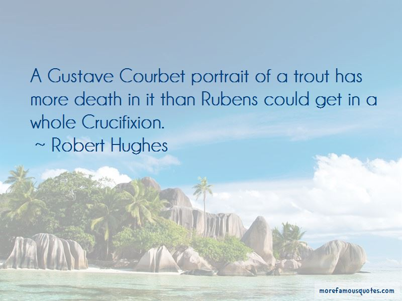 Courbet Quotes Pictures 4