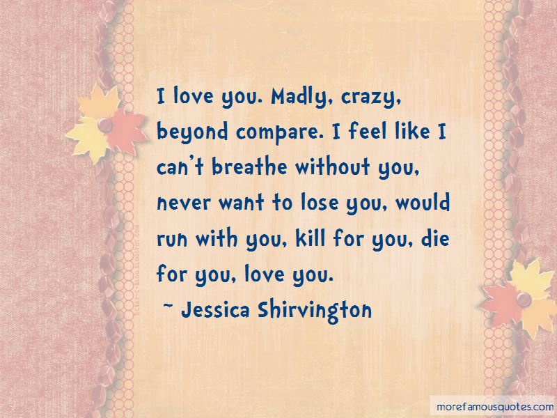 Die For You Love Quotes