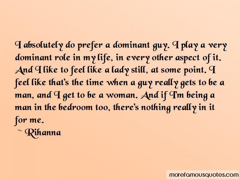 Dominant Guy Quotes