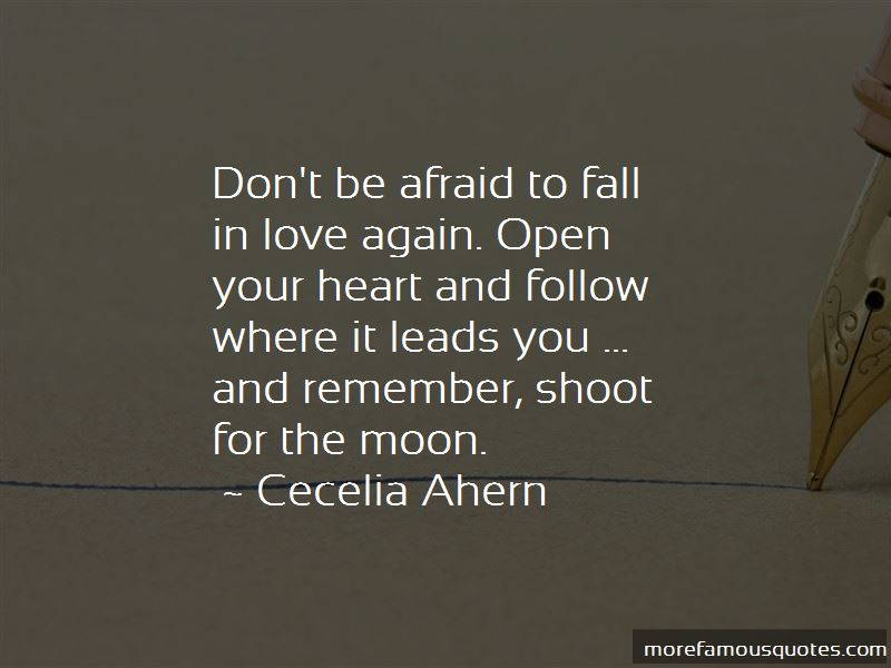 Don't Be Afraid To Fall In Love Quotes