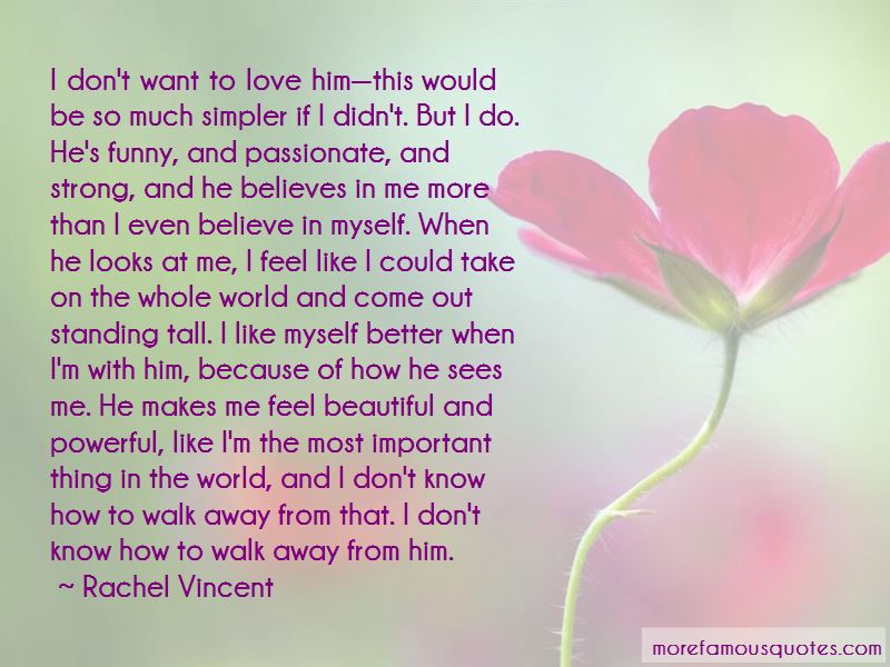 Don't Want To Love Him Quotes