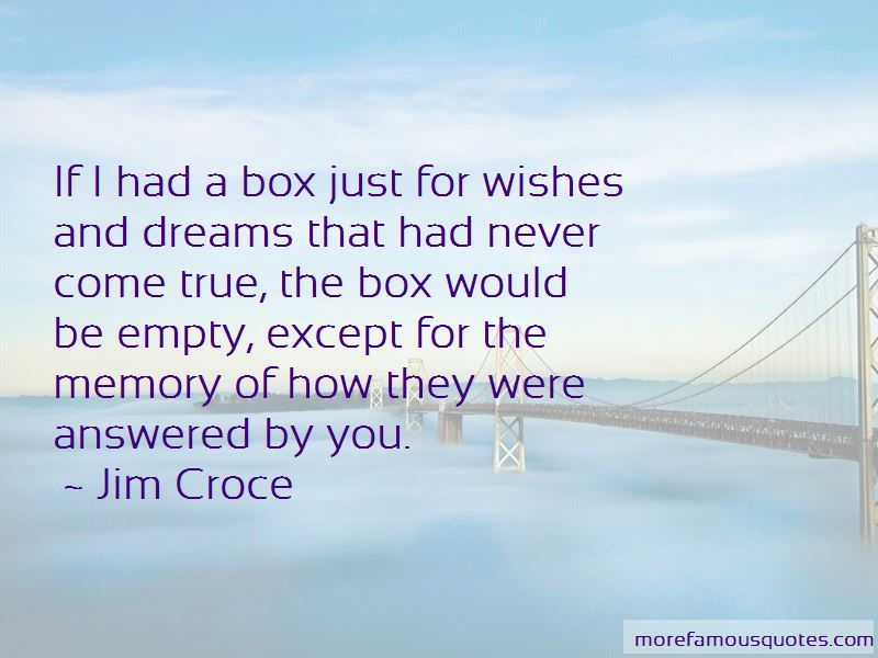 Dreams And Wishes Come True Quotes