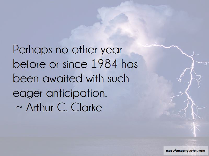 Eager Anticipation Quotes Pictures 4