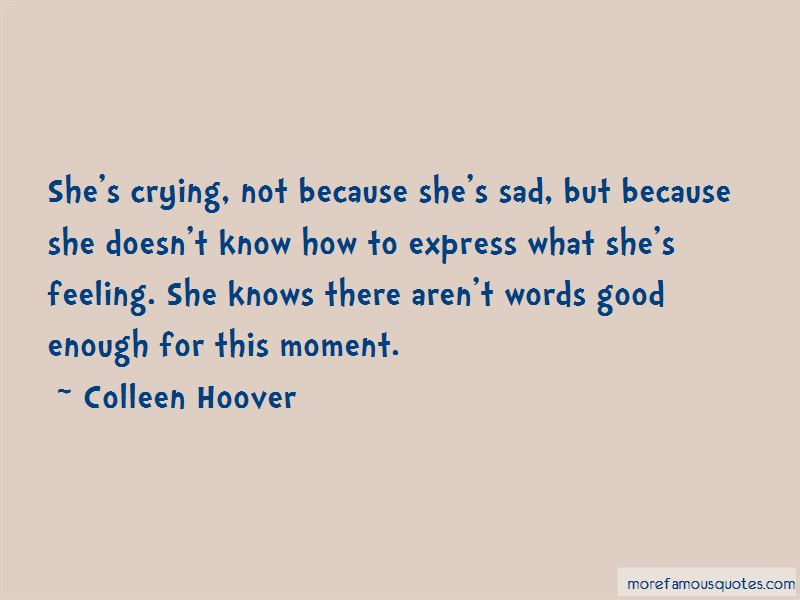 Enough Crying Quotes Pictures 4