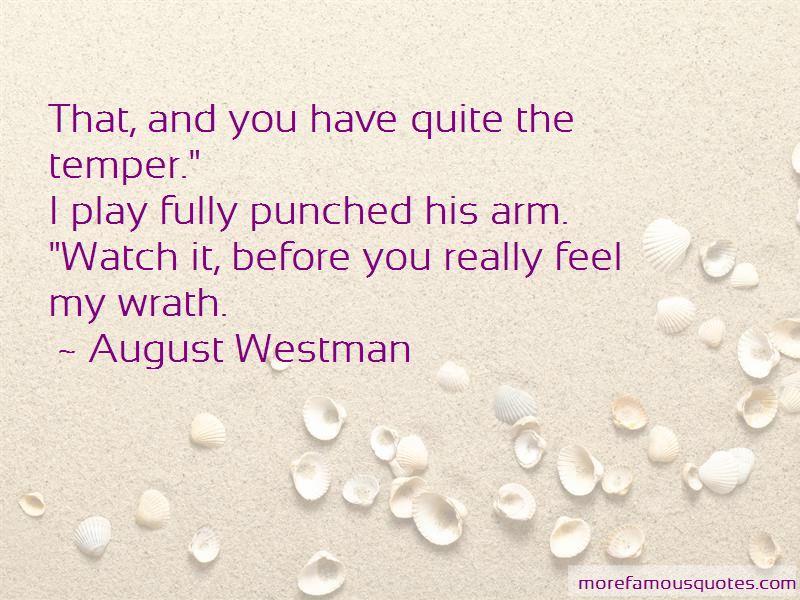 Feel My Wrath Quotes