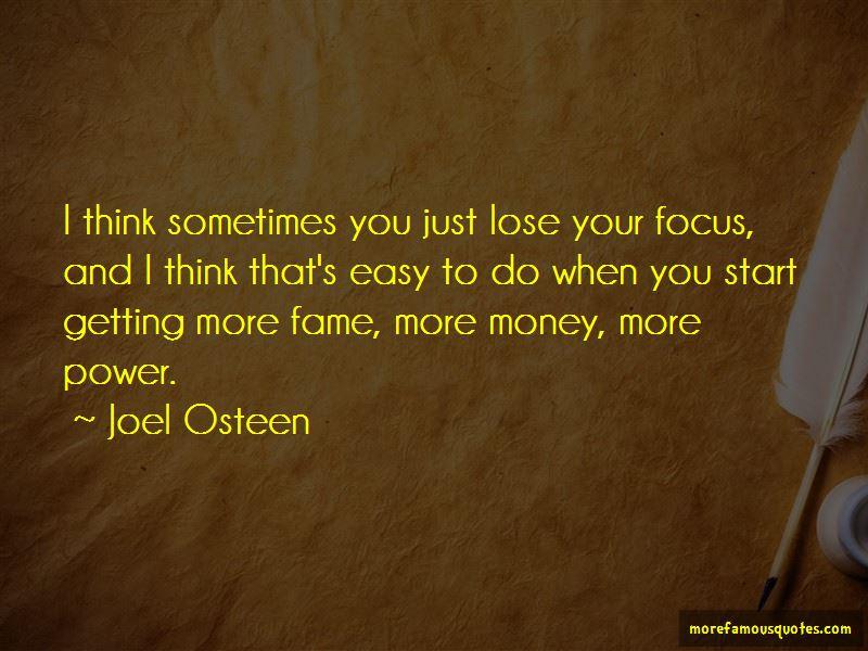Focus On My Money Quotes