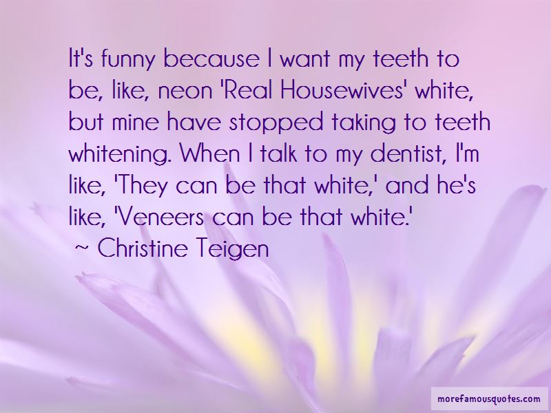 Funny Teeth Whitening Quotes