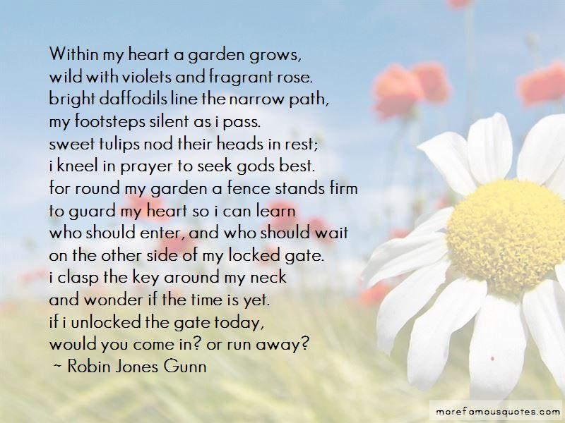 Garden Grows Quotes