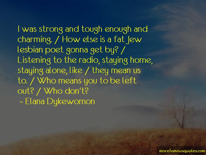 Gonna Be Strong Quotes