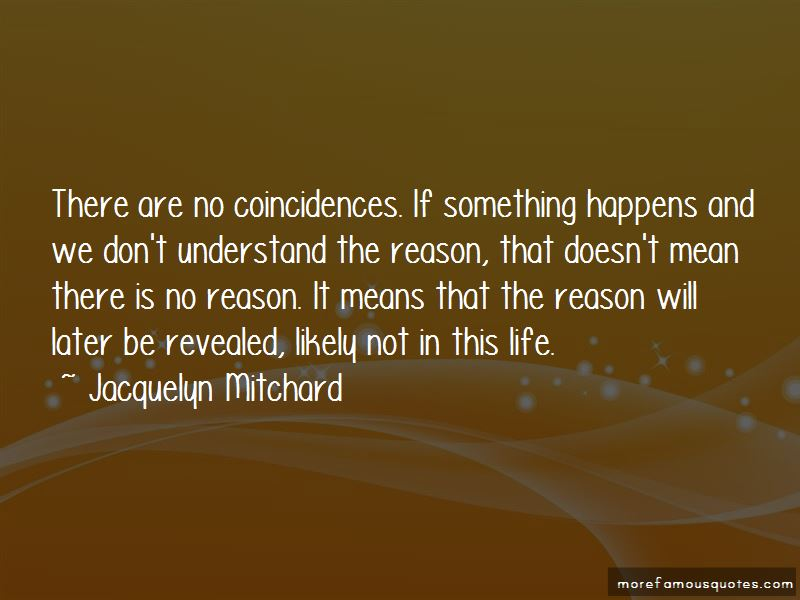 Happens For Reason Quotes