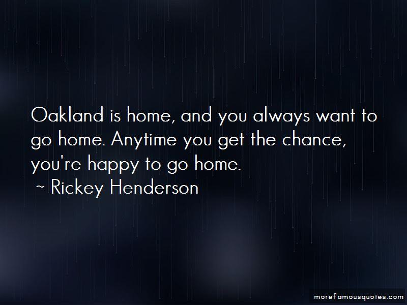 Happy To Go Home Quotes