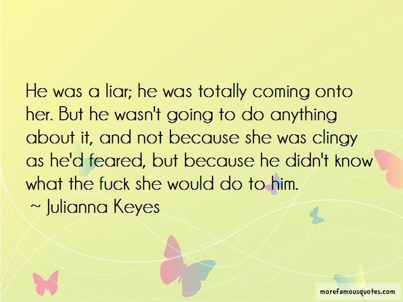 He Was A Liar Quotes Pictures 2