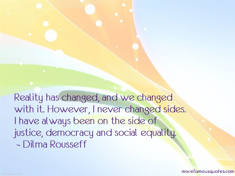I Have Never Changed Quotes Pictures 4