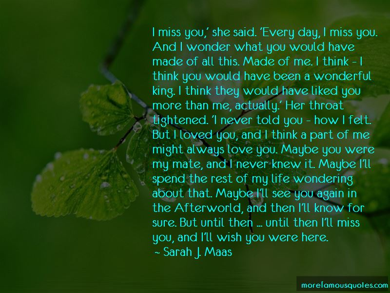 I Miss You More Than You Miss Me Quotes