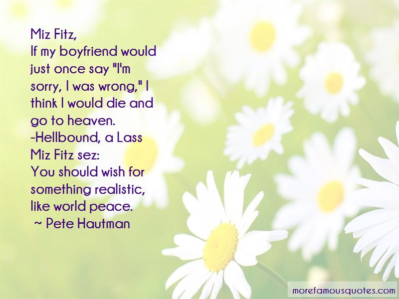 I Wish You Would Die Quotes