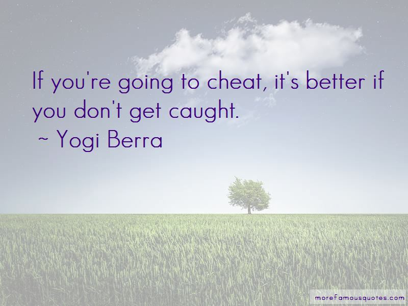 If You're Going To Cheat Quotes