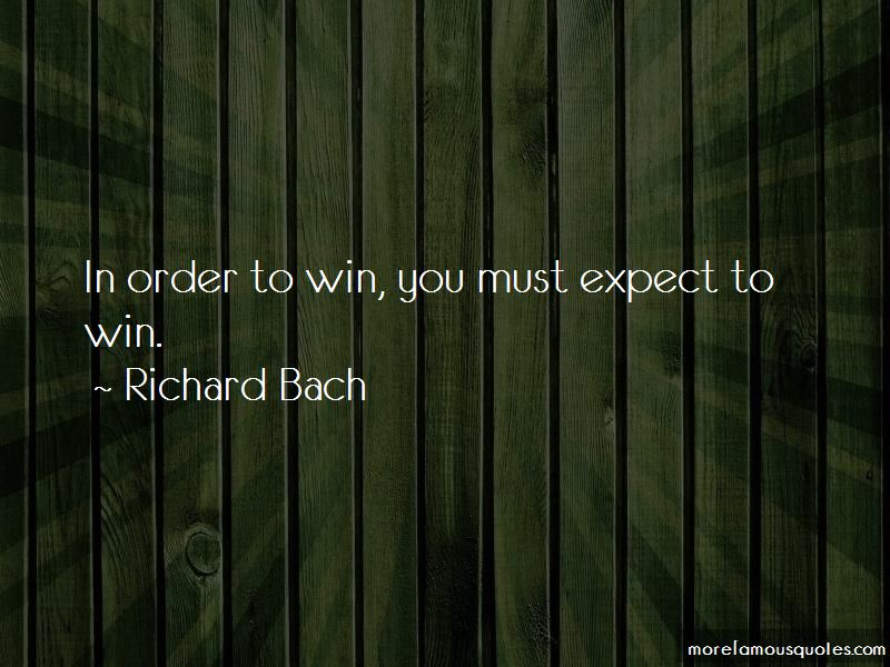 In Order To Win Quotes Pictures 4