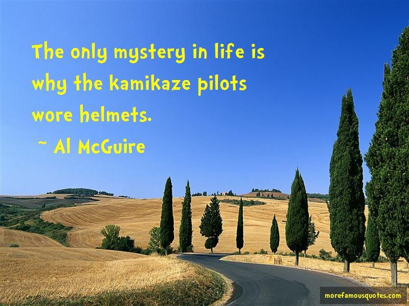 Kamikaze Pilots Wore Helmets Quotes