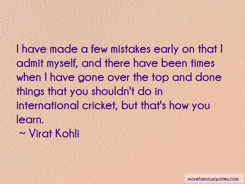 Learn To Admit Mistakes Quotes Pictures 4