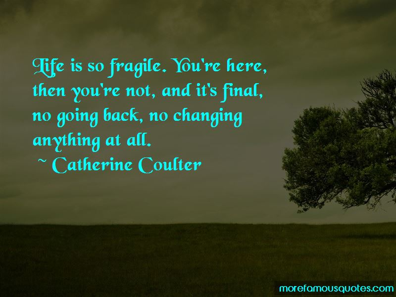 Life Is So Fragile Quotes Pictures 3