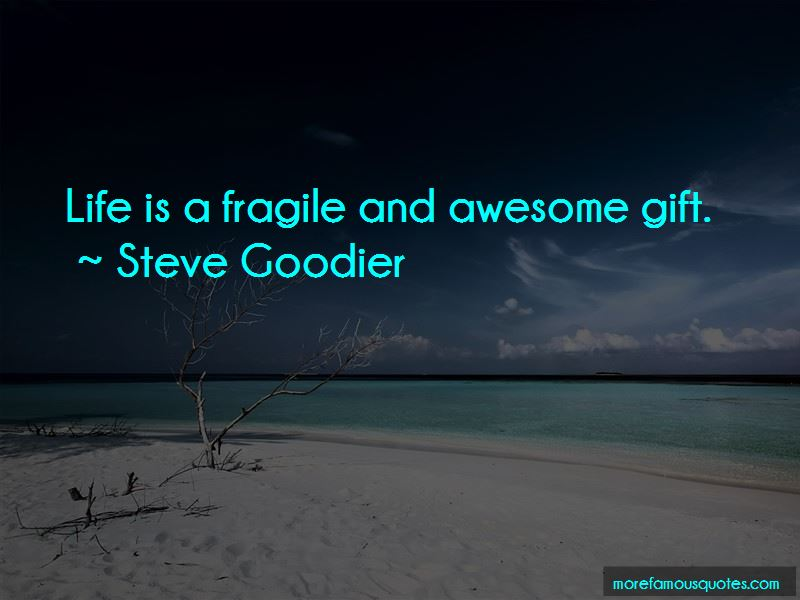 Life Is So Fragile Quotes Pictures 4