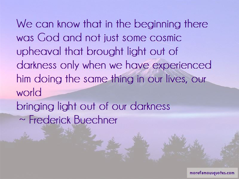 Light Out Of Darkness Quotes